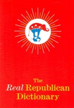 Lasner, Robert The Real Republican Dictionary