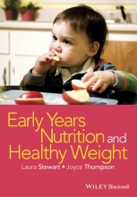 Laura Stewart,   Joyce Thompson Early Years Nutrition and Healthy Weight