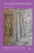 Heavey, Katherine The Early Modern Medea
