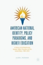 Palmadessa, Allison L. American National Identity, Policy Paradigms, and Higher Education