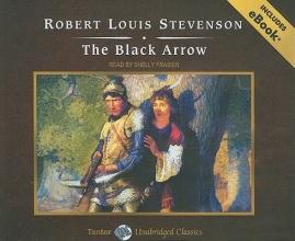 Stevenson, Robert Louis The Black Arrow, with eBook