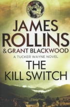Rollins, James The Kill Switch