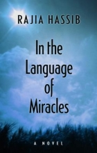 Hassib, Rajia In the Language of Miracles