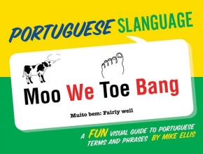 Mike Ellis Portuguese Slanguage