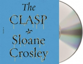 Crosley, Sloane The Clasp