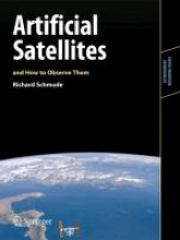 Schmude, Richard Artificial Satellites and How to Observe Them
