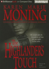 Moning, Karen Marie The Highlander`s Touch