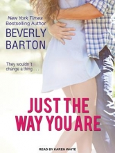 Barton, Beverly Just the Way You Are