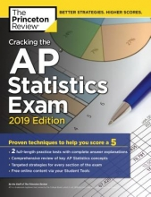 The Princeton Review Cracking the AP Statistics Exam 2019