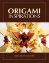 Meenakshi Mukerji,Origami Inspirations