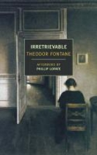 Fontane, Theodor Irretrievable