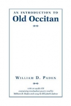 William D. Paden Introduction to Old Occitan