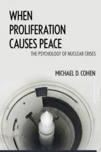 Cohen, Michael D. When Proliferation Causes Peace