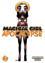 Sato, Kentaro Magical Girl Apocalypse Vol. 2