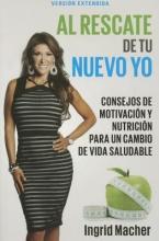 Macher, Ingrid Al Rescate de Tu Nuevo Yo