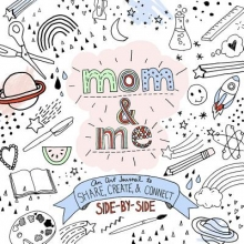 Mucklow, Lacy Mom and Me: An Art Journal to Share