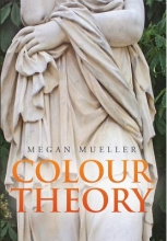 Mueller, Megan Colour Theory