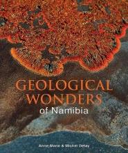 Detay, Anne-marie,   Detay, Michel Geological Wonders of Namibia