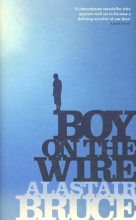 Bruce, Alastair Boy on the Wire