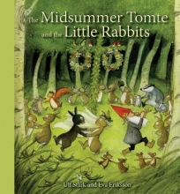 Stark, Ulf The Midsummer Tomte and the Little Rabbits