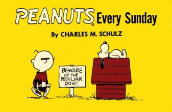 Schulz, Charles M. Peanuts Every Sunday
