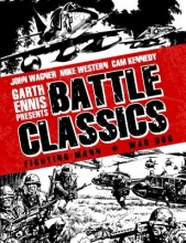 Mills, Pat Garth Ennis Presents Battle Classics