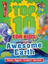 Top 10 for Kids: Awesome Earth