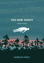Hunter, Robert The New Ghost