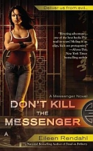 Rendahl, Eileen Don`t Kill the Messenger