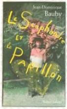 Bauby, Jean-Dominique Le scaphandre et le papillon
