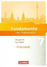 ,Fundamente der Mathematik 7. Schuljahr. Arbeitsheft mit Lösungen. Gymnasium Brandenburg