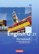 Thiele, Angelika English G 21. Ausgabe A 3. Das Ferienheft