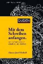 Ortheil, Hanns-Josef Mit dem Schreiben anfangen