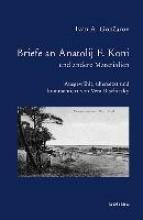 Goncarov, Ivan Briefe an Anatolij Koni und andere Materialien