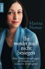 Nemat, Marina Ihr werdet mich nicht besiegen