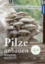 Kullmann, Folko Pilze anbauen
