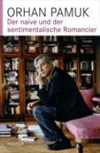 Pamuk, Orhan Der naive und der sentimentalische Romancier