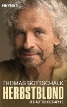 Gottschalk, Thomas Herbstblond