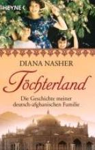 Nasher, Diana Töchterland