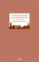 Sundermeier, Jörg Heimatkunde Ostwestfalen