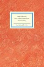 Kropmanns, Peter Das Atelier im Grnen. Henri Matisse - Die Jahre in Issy