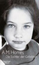 Homes, A. M. Die Tochter der Geliebten