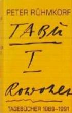 Rühmkorf, Peter TABU I. Tageb�cher 1989 - 1991