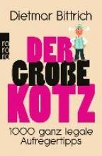 Bittrich, Dietmar Der gro?e Kotz