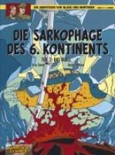 Sente, Yves Die Abenteuer von Blake und Mortimer 14. Die Sarkophage des 6. Kontinents