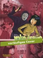Leloup, Roger Yoko Tsuno Sammelband 07: Dunkle Verschwörungen