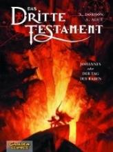 Dorison, Xavier Das dritte Testament 04. Johannes