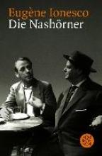 Ionesco, Eugene Die Nashrner