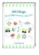 Vogel, Daniela 100 Dinge, die das Baby im ersten Jahr lernt