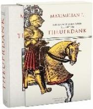 Maximilian I Die ruhmreichen Taten des Ritters Theuerdank